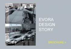 Evora Design Story